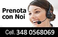 Prenota con noi - Cell. 348 0568069